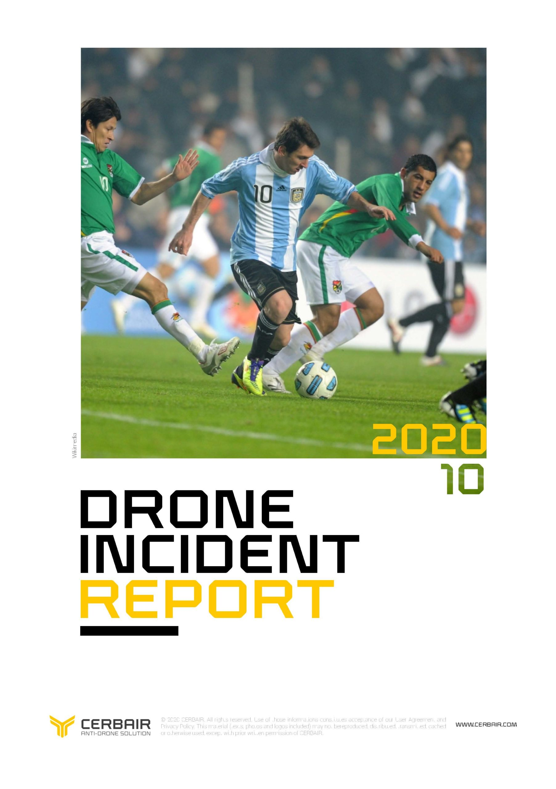 Drone Incident Report – OCT20