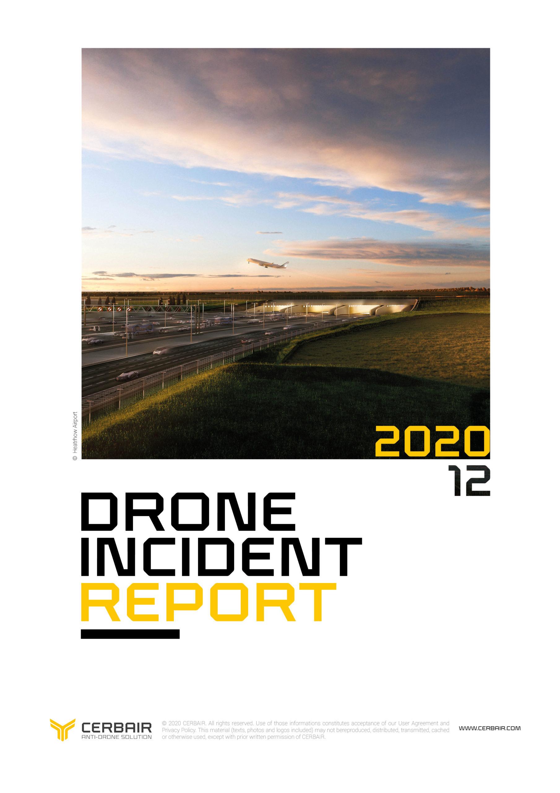 Drone Incident Report – DEC20