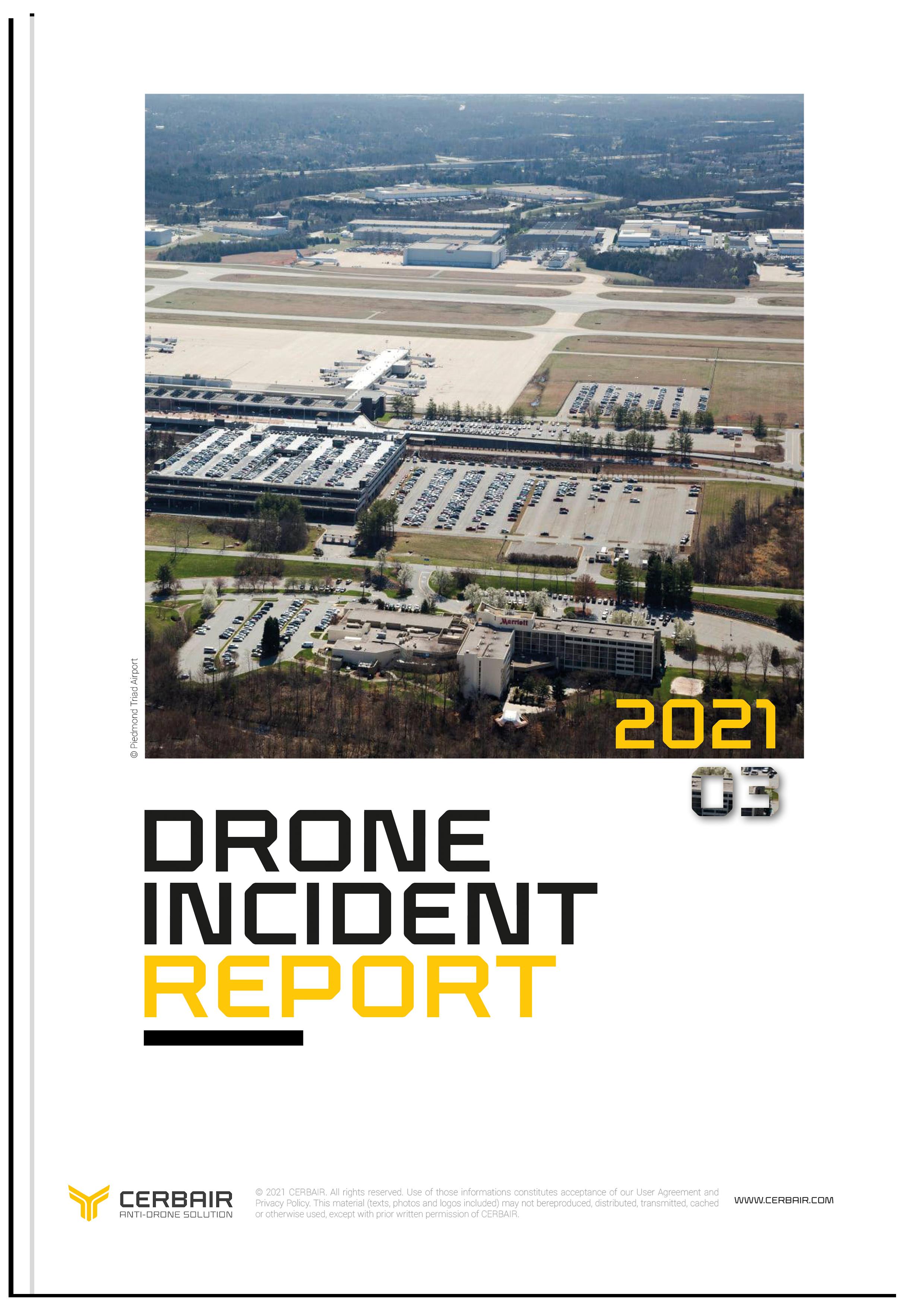 Drone Incident Report – MAR21