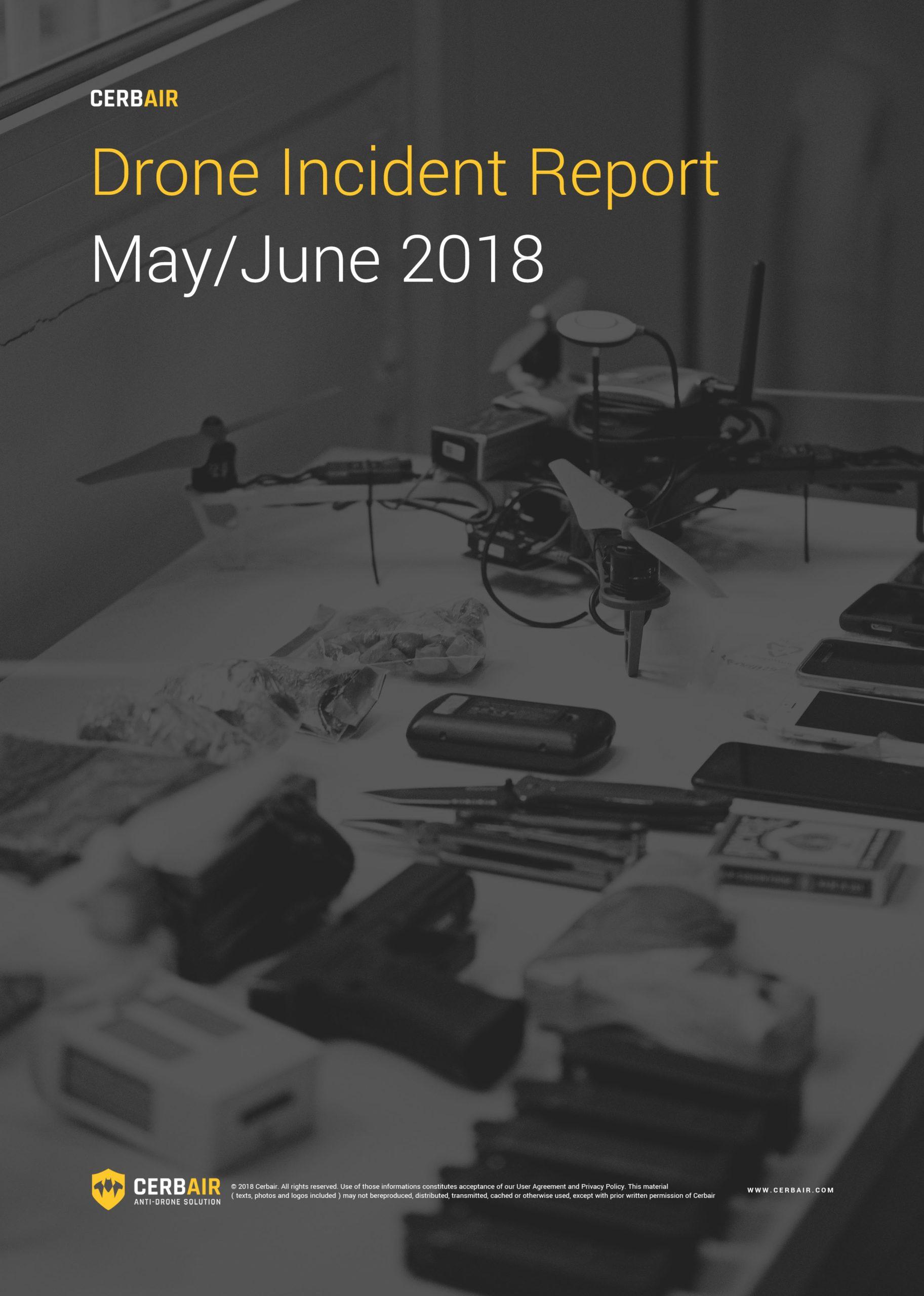 Drone Incident Report – MAY/JUN18