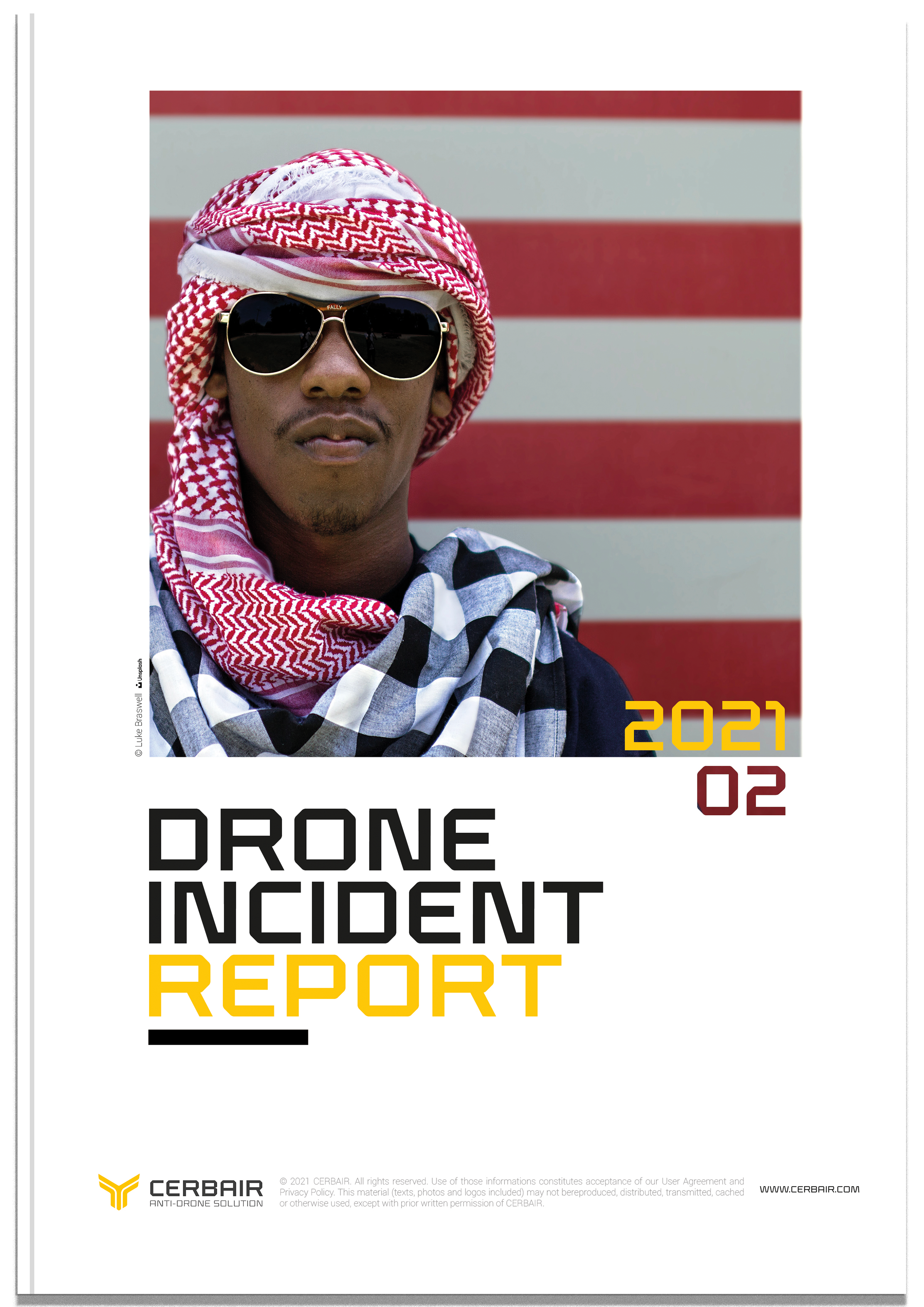 Drone Incident Report – February 2021