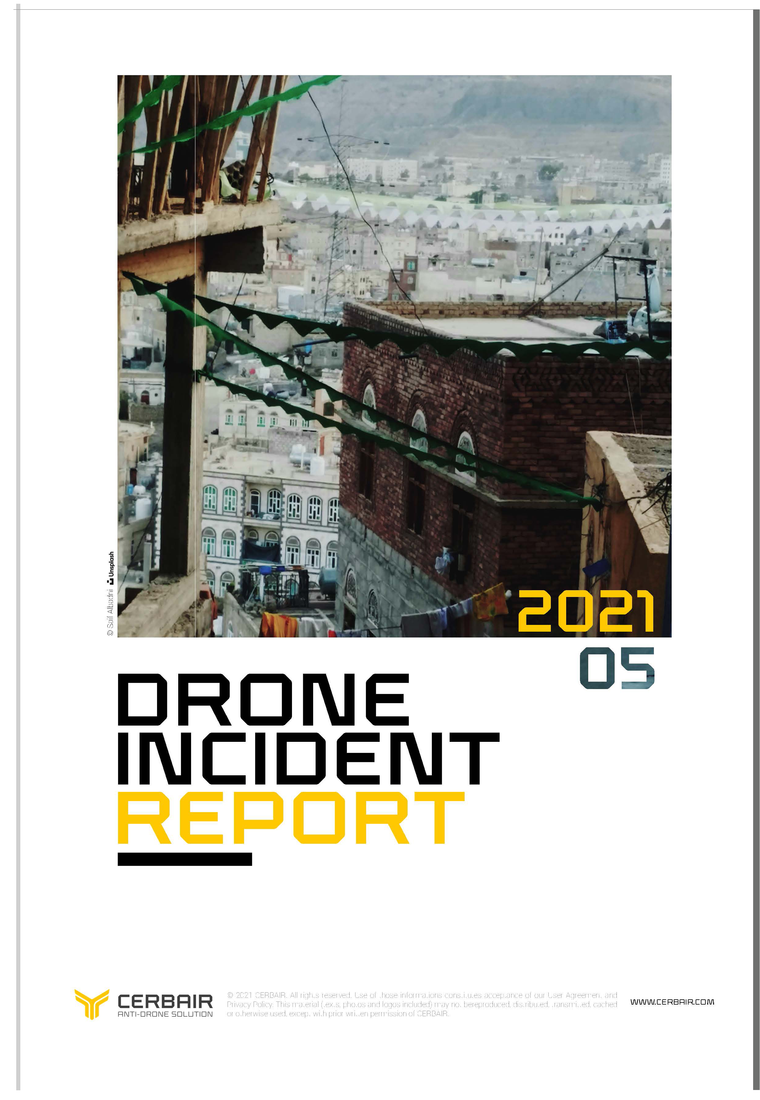 Drone Incident Report – MAY21